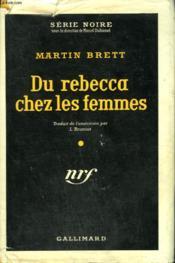 Du Rebecca Chez Les Femmes. ( The Deadly Dames ). Collection : Serie Noire Avec Jaquette N° 335 - Couverture - Format classique