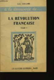 La Révolution Française TOME II - Couverture - Format classique