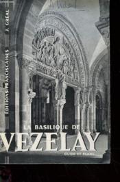 La Basilique De Vezelay - Guide Et Plans - Couverture - Format classique