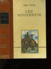 L'Ile Mysterieuse. - Couverture - Format classique
