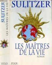 Les Maitres De La Vie - Couverture - Format classique