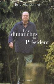 Les dimanches du president - Intérieur - Format classique