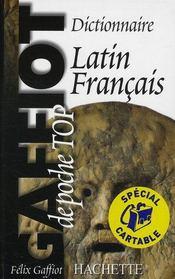 Gaffiot poche top ; dictionnaire latin-français - Intérieur - Format classique
