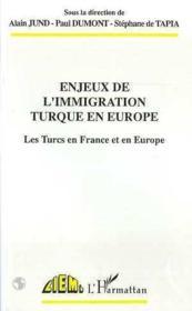 Enjeux De L'Immigration Turque En Europe - Couverture - Format classique