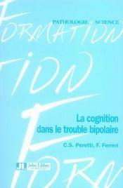 La cognition dans le trouble bipolaire - Intérieur - Format classique
