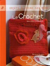 Le crochet ; sacs, bijoux et accessoires - Intérieur - Format classique