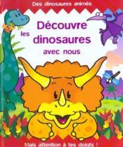 Decouvre les dinosaures avec nous - Couverture - Format classique