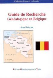 Guide de recherche genealogique en belgique - Couverture - Format classique