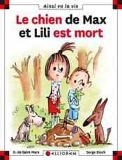 Le chien de Max et Lili est mort - Couverture - Format classique