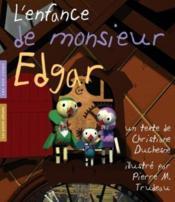 Enfance De Monsieur Edgar (L') - Couverture - Format classique