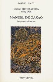 Manuel de qazaq + 2 cd - Intérieur - Format classique