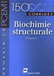 Biochimie structurale reussir le pcem 1 - Intérieur - Format classique