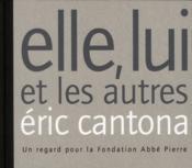 telecharger Elle, lui et les autres – un regard pour la fondation Abbe Pierre livre PDF en ligne gratuit