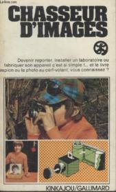 Collection Kinkajou N° 5. Chasseur Dimages. - Couverture - Format classique