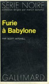 Collection : Serie Noire N° 1607 Furie A Babylone - Couverture - Format classique