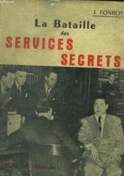 La Bataille Des Services Secrets - Couverture - Format classique