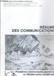 Resume Des Communications Colloque International - Premires Communautes Paysannes En Mediterranee Occidentale. - Couverture - Format classique