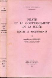 Pilate Et Le Gouvernement De La Judee - Textes Et Monuments / Collection