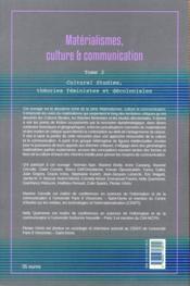 Matérialismes, culture et communication t.2 ; cultural studies, théories féministes et décoloniales - 4ème de couverture - Format classique
