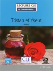 Tristan et Iseult ; niveau 2 ; A2 (édition 2017) - Couverture - Format classique