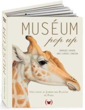 Museum pop up ; une visite au Jardin des plantes de Paris - Couverture - Format classique