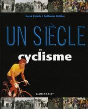 Un Siecle De Cyclisme (Edition 2007) - Intérieur - Format classique