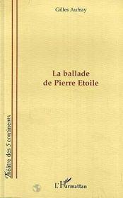 La Ballade De Pierre Etoile - Intérieur - Format classique