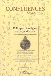 Politique et religion en pays d'Islam ; diversités méditerranéennes - Intérieur - Format classique