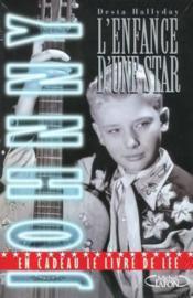 Johnny ; L'Enfance D'Une Star - Couverture - Format classique