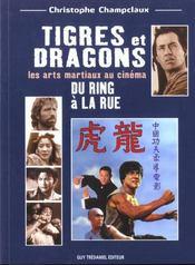 Tigres Et Dragons Du Ring A La Rue - Intérieur - Format classique