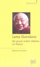Lama Guendune ; un grand maître tibétain en France - Intérieur - Format classique