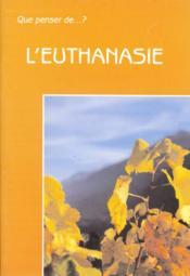 L'Euthanasie. 2e Edition - Couverture - Format classique