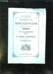 Inauguration Du Nouveau Palais De Justice. Discours De M Sorbier Et De Adrien Donnedevie. 3 Novembre 1869. - Couverture - Format classique