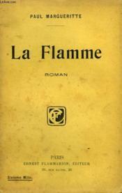 La Flamme. - Couverture - Format classique