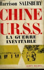 Chine U.R.S.S. La Guerre Inevitable. - Couverture - Format classique