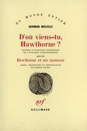 D'Ou Viens-Tu, Hawthorne ? / Hawthorne Et Ses Mousses (Lettres - Couverture - Format classique