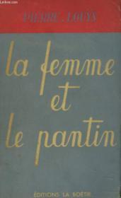 La Femme Et Le Pantin. Roman Espagnol. - Couverture - Format classique