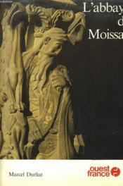 L'Abaye De Moissac - Couverture - Format classique