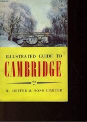 Illustrated Guide To Cambridge 4/6 Net - Couverture - Format classique
