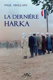 La dernière harka - Couverture - Format classique