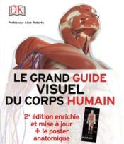 Le grand guide visuel du corps humain (2e édition) - Couverture - Format classique