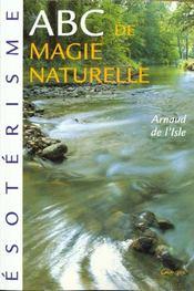 Abc de la magie naturelle - Intérieur - Format classique