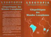Geopolitiques Des Mondes Lusophones - Couverture - Format classique