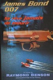 Ne Revez Jamais De Mourir - Intérieur - Format classique
