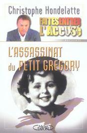 Faites entrer l'accuse - tome 2 l'assassinat du petit gregory - vol02 - Intérieur - Format classique