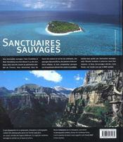Sanctuaires Sauvages ; Les 40 Plus Beaux Sites Naturels Classes Au Patrimoine Mondial De L'Unesco - 4ème de couverture - Format classique