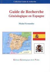 Guide de recherche genealogique en espagne - Couverture - Format classique