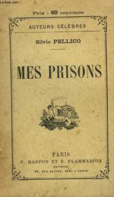 Mes Prisons. - Couverture - Format classique