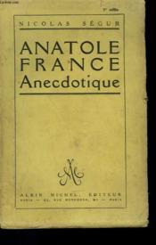 Anatole France Anecdotique. - Couverture - Format classique