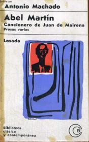 Abel Martin, Cancionero De Juan De Mairena, Prosas Varias - Couverture - Format classique